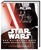 Star WarsTM Das ultimative Buch: Mit Vorwort von Anthony Daniels (C-3P0)