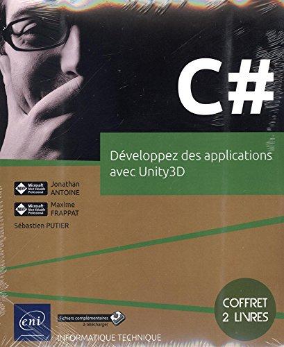 C# - Coffret de 2 livres : Développez des applications avec Unity3D
