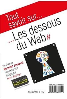 Les Dessous du Web (French Edition) by [Jouvenot, Bertrand]