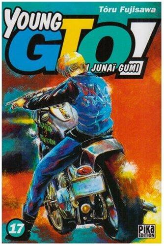 Young GTO - Shonan Junaï Gumi Vol.17
