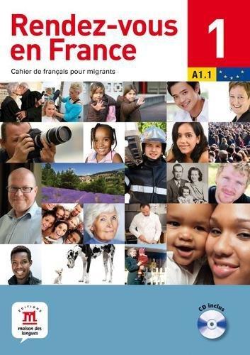 Rendez-vous en France : Cahier de français pour migrants (1CD audio) par Fabrice Barthélémy
