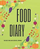 Food Diary: 90 DAYS food and Exercise Journal | A Weight Loss Journal for food exercise & fitness diet journal