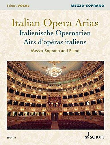 Italian opera arias --- Voix mezzo-soprano et piano
