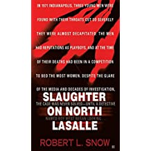 [Slaughter on North Lasalle] (By: Robert L. Snow) [published: September, 2012]