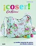 Cath Kidston. coser!: 41 sencillos proyectos de costura, con diseños exclusivos