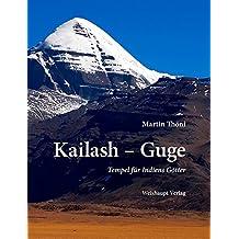 Kailash – Guge: Tempel für Indiens Götter