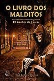 O Livro dos Malditos: 22 Contos de Terror (Portuguese Edition)