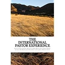 The International Pastor Experience: Testimonies from the Field by David L Packer (2015-02-03)