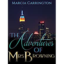 The Adventures of Mrs Browning