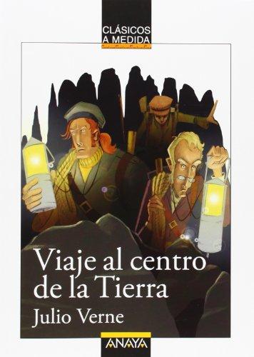Viaje al centro de la Tierra (Clásicos - Clásicos A Medida) por Jules Verne