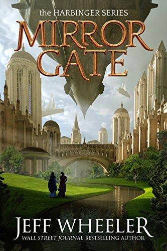 Mirror Gate (Harbinger Book 2) by Jeff Wheeler