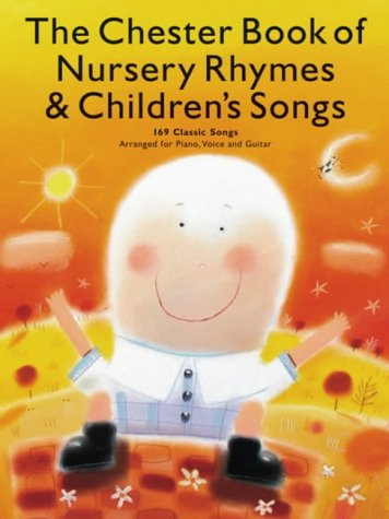 The Chester Book Of Nursery Rhymes And Children's Songs Cover Image