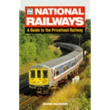 National Railways: A Guide to the Privatised Railway (Ian Allan abc S.)