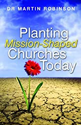 Planting Mission Shaped Churches Today