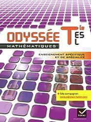 Odyssée Maths Tle ES, L spécifique et de spécialité éd. 2012 - Manuel de l'élève (format compact): Manuel de l'élève Format Compact