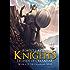 Knights: Legends of Ollanhar (Ollanhar Series Book 2)