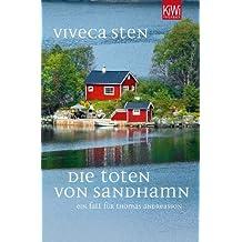 Die Toten von Sandhamn: Thomas Andreassons dritter Fall (Thomas Andreasson ermittelt)