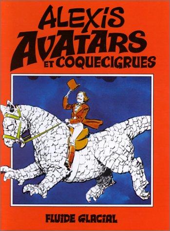 Avatars et coquecigrues par Alexis