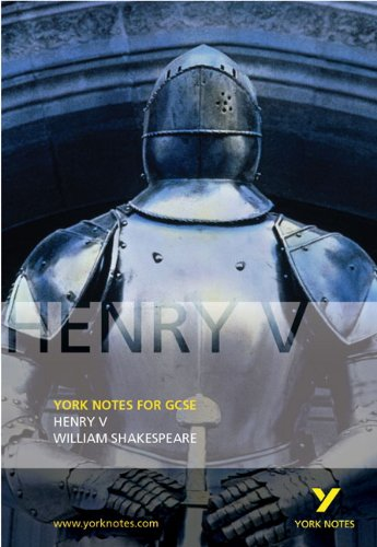 Henry V: York Notes for GCSE