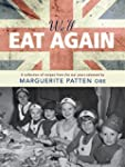 We'll Eat Again: A Collection of Reci...