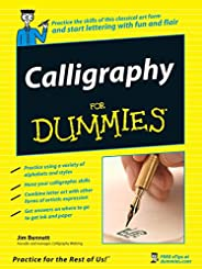 Calligraphy For Dummies (For Dummies Series)