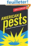 American Pests - The Losing War on In...