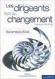 Les dirigeants face au changement : baromètre 2004