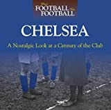 WHEN FOOTBALL WAS FOOTBALL - CHELSEA