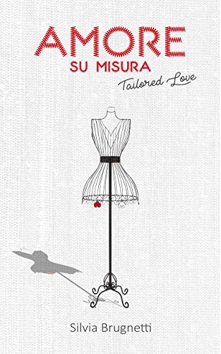 Amore su misura: Tailored Love