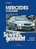 Mercedes C-Klasse W 203 von 6/00 bis 03/07: So wird's gemacht, Band 126