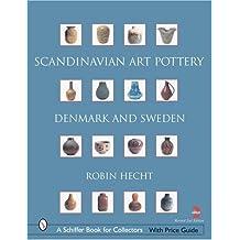 Scandinavian Art Pottery (Schiffer Book for Collectors)