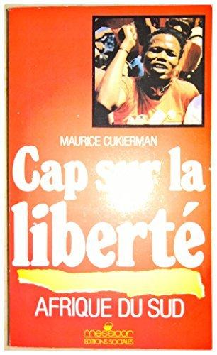 Afrique du sud, cap sur la liberte