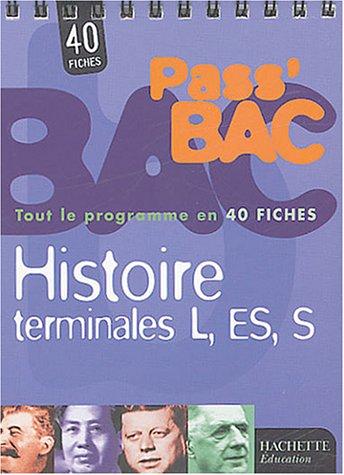 Pass Bac : Histoire, terminales L-ES-S