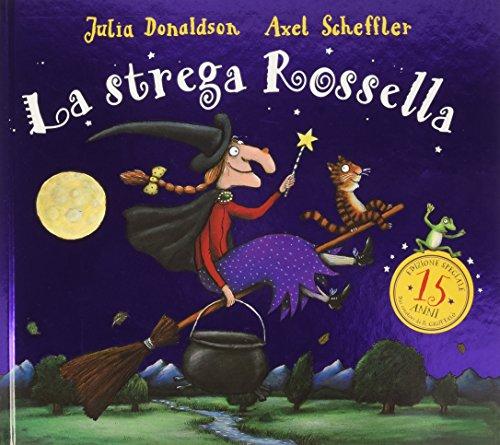 La strega Rossella per i quindici anni. Ediz. speciale