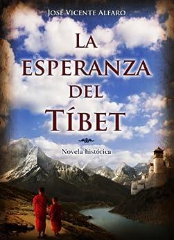 La esperanza del Tíbet de [Alfaro, José Vicente]