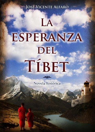 La esperanza del Tíbet por José Vicente Alfaro