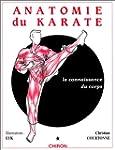 Anatomie du karat�, tome 1 : La Conna...