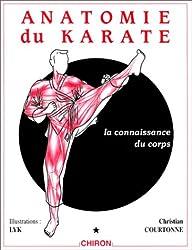 Anatomie du karaté, tome 1 : La Connaissance du corps