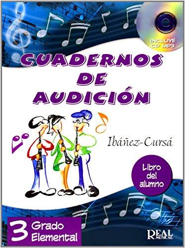 CUADERNOS DE AUDICION 3 ALUMNO: Cuadernos de Audición, 3 Grado Elemental (Libro del Alumno) +CD (RM Audicion)