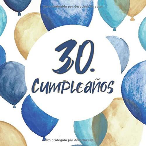 30. cumpleaños: Libro de invitados 30. cumpleaños - El recuerdo de tu 30. cumpleaños