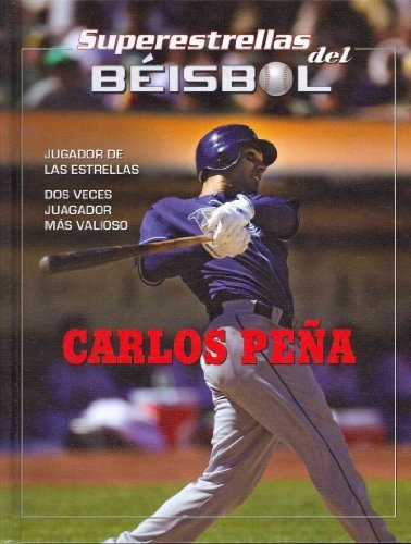 Carlos Pena (Superestestallas del beisol / Superstars of Baseball) por Tania Rodriguez Gonzalez