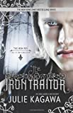 The Iron Traitor (Iron Fey: Call of the Forgotten)