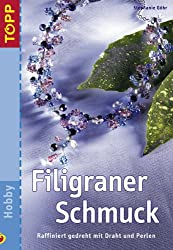 Filigraner Schmuck: Raffiniert gedreht mit Draht und Perlen.  Trendthema Schmuck in einer einfachen, aber effektvollen Technik.