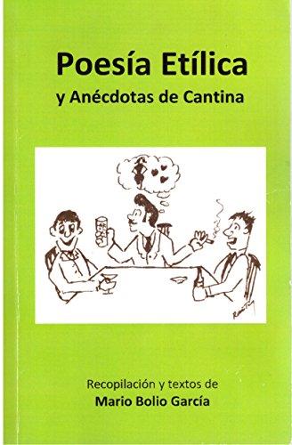 POESIA ETILICA: Y ANECDOTAS DE CANTINA