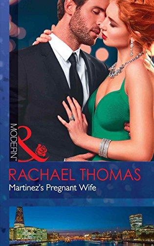 Martinez's Pregnant Wife (Mills & Boon Modern) (Convenient Christmas  Brides, Book 2)