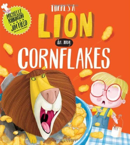 There's a Lion in My Cornflakes by Robinson, Michelle (2014) Paperback