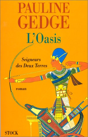 Seigneur des deux terres Tome 2 : L'Oasis