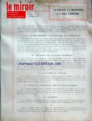 MIROIR (LE) [No 150] du 08/10/1960 - hebdomadaire professionnel de l'information , de la publicite et des realtions publiques la publicite et l'information a l'heure europeenne - le developpement international de la publicite - puissance de la presse europeenne - le cinema et l'europe - radios et teles dans le cadre europeen par Collectif