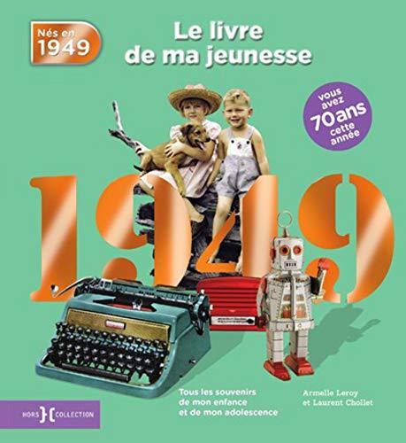 1949, Le Livre de ma jeunesse par Laurent CHOLLET