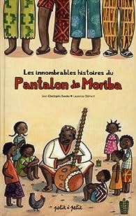 Les innombrables histoires du pantalon de Moriba par Jean-Christophe Berche
